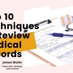 Top 10 techniques to Review Medical Records